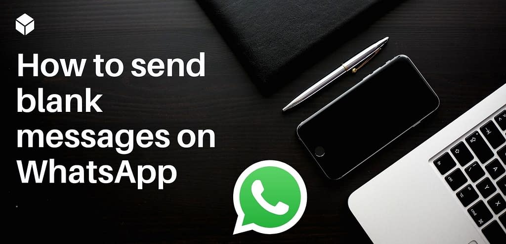 How to send blank messages on WhatsApp